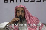 11052016 Syeikh Abdullah Bin Hamd : Adab & Akhlak Penuntut Ilmu