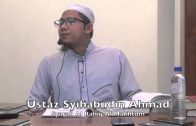 11062015 Ustaz Syihabudin Ahmad : Syarah Al Rahiq Al Makhtum