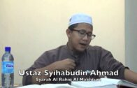 12012016 Ustaz Syihabudin Ahmad : Syarah Al Rahiq Al Makhtum