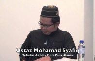 12092015 Ustaz Mohamed Syafiq : Teladan Akhlak Dari Para Ulama