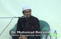 13022016 Dr Muhamad Rozaimi : Seminar Kesempurnaan Solat 1 (sesi 2)