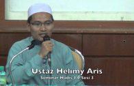 13122015 Ustaz Helimy Aris: Seminar Hadis 1.0 Sesi 3