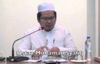 17092015 Ustaz Mohamad Syafiq : Adab & Pembahagiannya