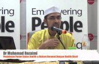 17112015 Dr Muhamad Rozaimi : Penjelasan Poster Status Hadith & Hukum Beramal Dengan Hadith Dhaif