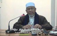 18102015 Dr Abdullah Yasin : Tadabur Surah Al Maidah : 48
