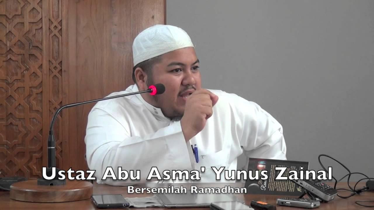 20062015 Ustaz Abu Asma' Yunus Zainal : Bersemilah Ramadhan