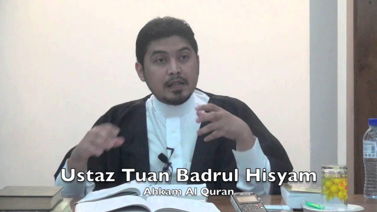 21012015 Ustaz Tuan Badrul Hisyam : Ahkam Al Quran