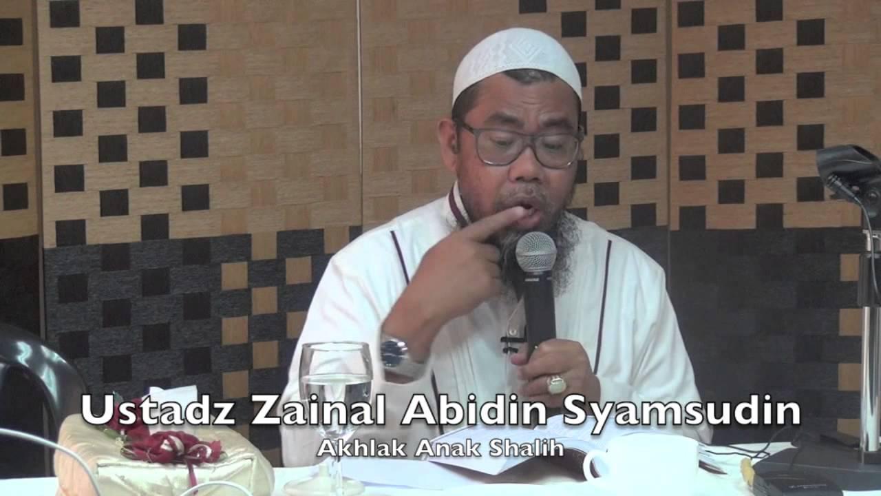 23052015 Ustadz Zainal Abidin Syamsudin : Akhlak Anak Shalih