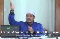 28022015 Ustaz Ahmad Husni : Haji & Perkara Berkaitannya