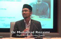 29062015 Dr Muhamad Rozaimi : Tegas Beraqidah Luas Feqah