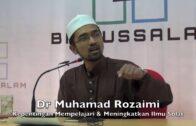 30042016 Dr Muhamad Rozaimi : Kepentingan Memepelajari & Meningkatkan Ilmu Solat
