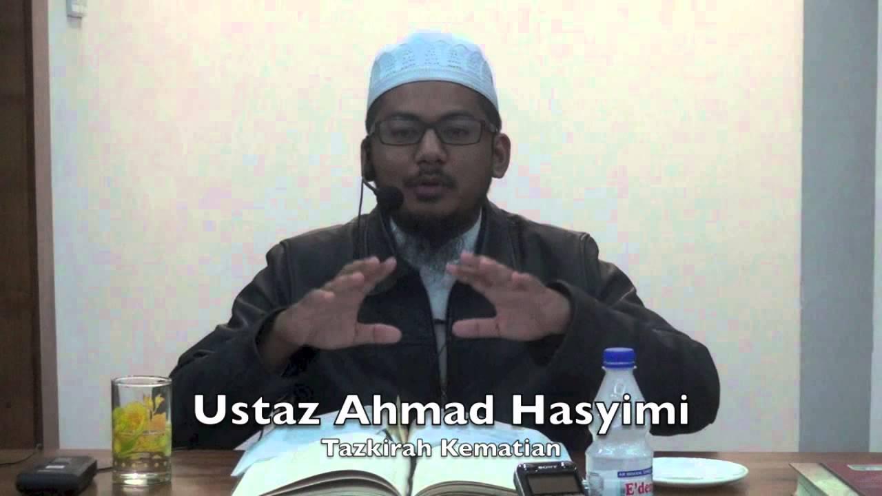 30052015 Ustaz Ahmad Hasyimi : Tazkirah Kematian