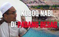 Kubur Nabi Ilyas Di Padang Besaq?