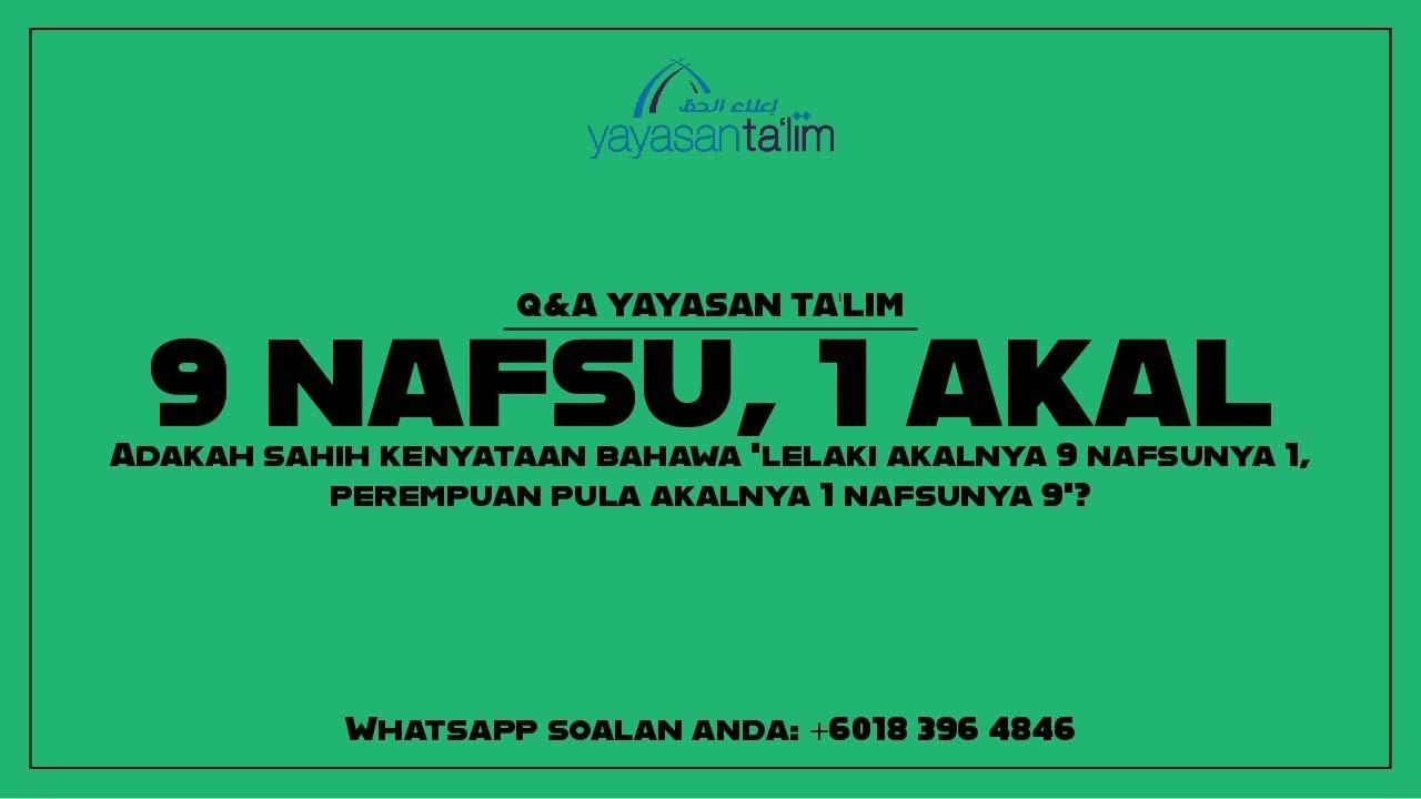 Q&A Yayasan Ta'lim: 9 Nafsu 1 Akal