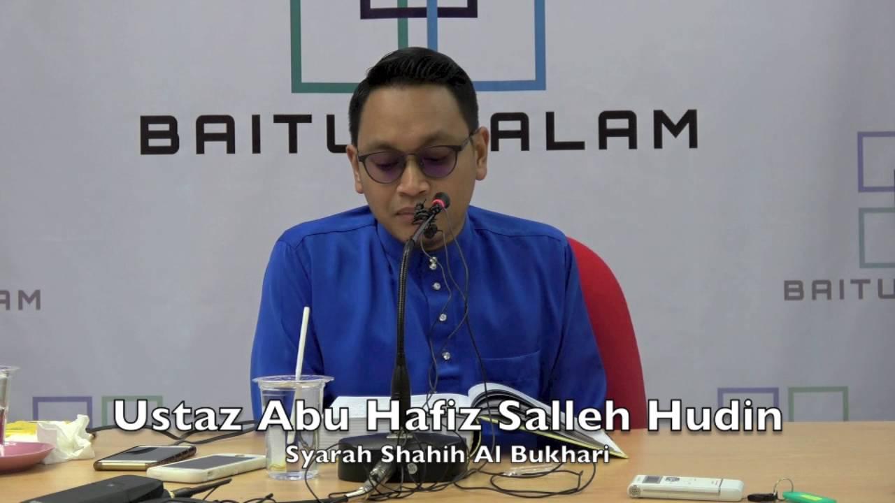 18052016 Ustaz Abu Hafiz Salleh Hudin : Syarah Shahih Al Bukhari