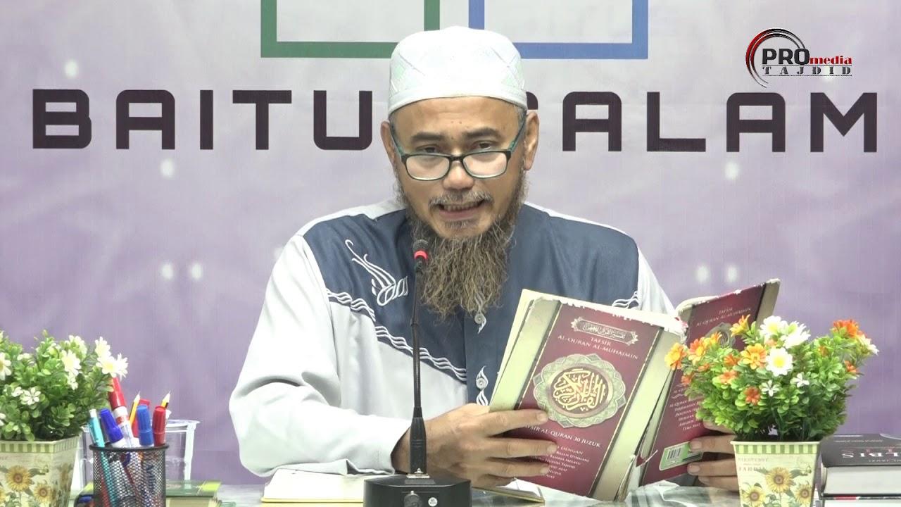 18-03-2020 Ustaz Fadzil Kamaruddin : Tafsir Juzuk Amma |