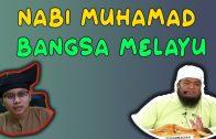 """Youtuber"" Cakap Nabi Muhammad Bangsa Melayu?"