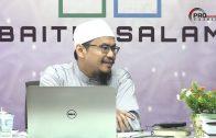 12-09-2019 Ustaz Adli Mohd Saad : Syarah Fiqh Muyassar |