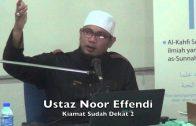 15112014 Ustaz Noor Effendi 2: Kiamat Sudah Dekat 2