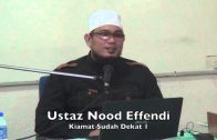 15112014 Ustaz Noor Effendi : Kiamat Sudah Dekat 1