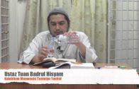 17062014 Ustaz Tuan Badrul Hisyam : Kelebihan Memenuhi Tuntutan Tauhid