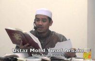24052015 Ustaz Mohd Yusof Arbain : Tafsir Alam Barzakh
