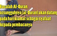 Ustaz Ahmad Hasyimi : Bacallah Al-Quran