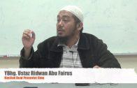 11092014 Ustaz Ridwan Abu Fairus : Nasihat Buat Penuntut Ilmu