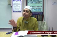 Yayasan Ta'lim: Adab-Adab Islam [19-10-2017]