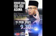 11-02-2021 SS. DATO' DR MAZA: Diskusi Khas Isu-Isu Agama