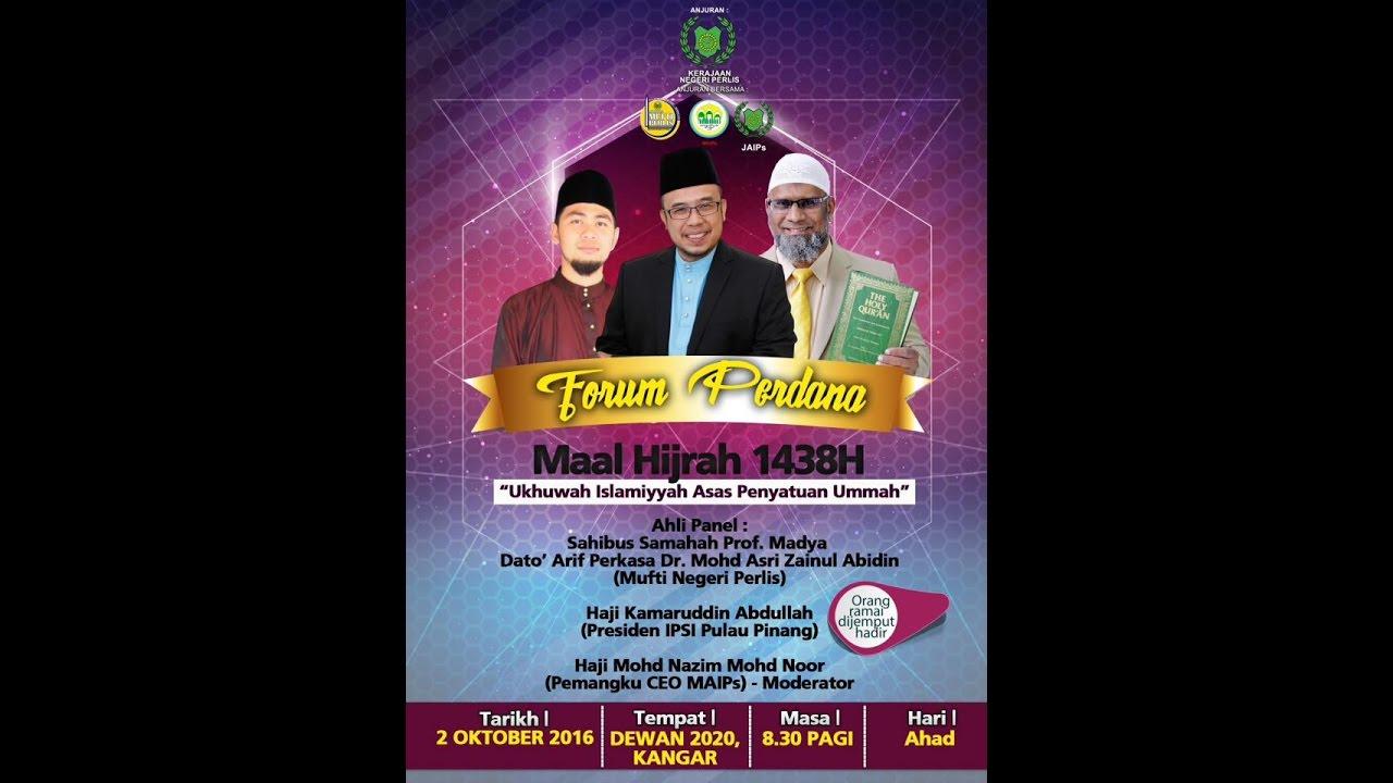 FORUM Ukhuwah Islamiyyah Asas Penyatuan Umat, Dr MAZA, Bro Kamaruddin, Ustaz Nazim.