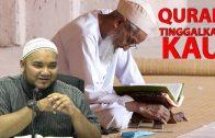 Ustaz Muhammad Faiz : Al-quran Meninggalkanmu !!!!
