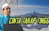 CINTA Tahap TINGGI  [ Dr Rozaimi Ramle ]  .