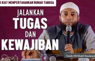 [Kiat-4] Kenali Karakter Pasanganmu, Ustadz DR Khalid Basalamah MA