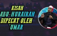 Kisah Ketika Abu-Hurairah Dipecat Oleh 'Umar  [ Dr Rozaimi Ramle ]