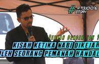Kisah Ketika Nabi Dikejar PEMANAH HANDAL  ||  Dr Rozaimi Ramle