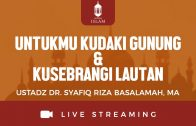 [LIVE LAMPUNG] Untukmu Kudaki Gunung & Kuseberangi Lautan – Ustadz Dr. Syafiq Riza Basalamah, MA