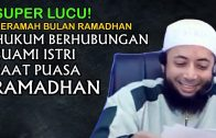 LUCU! Hukum Berhubungan Badan Saat Puasa Ramadhan | Ceramah Ustadz Khalid Basalamah Terbaru 2020