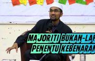 Majoriti Bukan-lah Penentu KEBENARAN      Dr Rozaimi Ramle