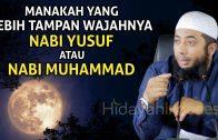 Mana Yang Lebih Tampan Nabi Yusuf Atau Nabi Muhammad | Ustadz Khalid Basalamah Terbaru 2020