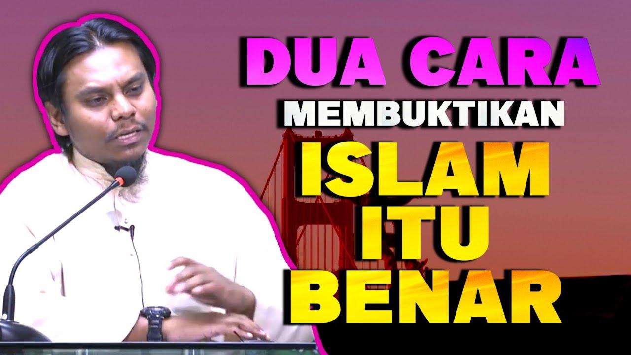 2 Cara Membuktikan Bahwa ISLAM Itu BENAR  [ Ustaz Salman Ali ]