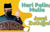 Dr MAZA – Awal Zulhijjah Hari Paling Mulia