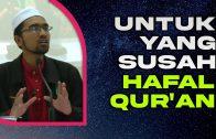 Untuk Sesiapa Yang Rasa Susah Hafal Al-Qur'an… DENGAR NIH!!!  [ Dr Rozaimi Ramle ]