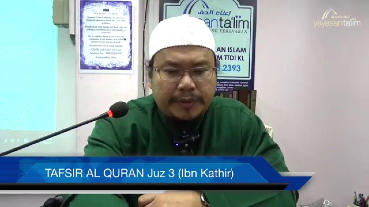 Yayasan Ta'lim: Tafsir Al-Qur'an Juz 3 (Ibn Kathir) [19-01-16]