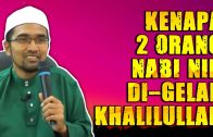 2 Orang Nabi Yang Mendapat Gelar KHALILULLAH  [ Dr Rozaimi Ramle ]