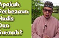 Dr MAZA – Apakah Perbezaan Hadis Dan Sunnah?