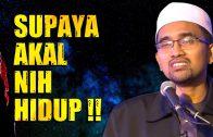 Islam Mencela Perbuatan Mematikan Fungsi AKAL  [ Dr Rozaimi Ramle ]