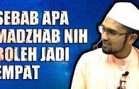 Sebab Apa Madzhab-Madzhab Nih Boleh Jadi 4 ??  [ Dr Rozaimi Ramle ]