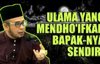 Ulama' Hadits Yang Mengkritik Bapak & Anak-Nya Sendiri  [ Ss Dato' Dr MAZA ]