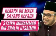 Pengalaman Dr Maza Bersama Syaikh Al-Utsaimin  [ Dr MAZA ]